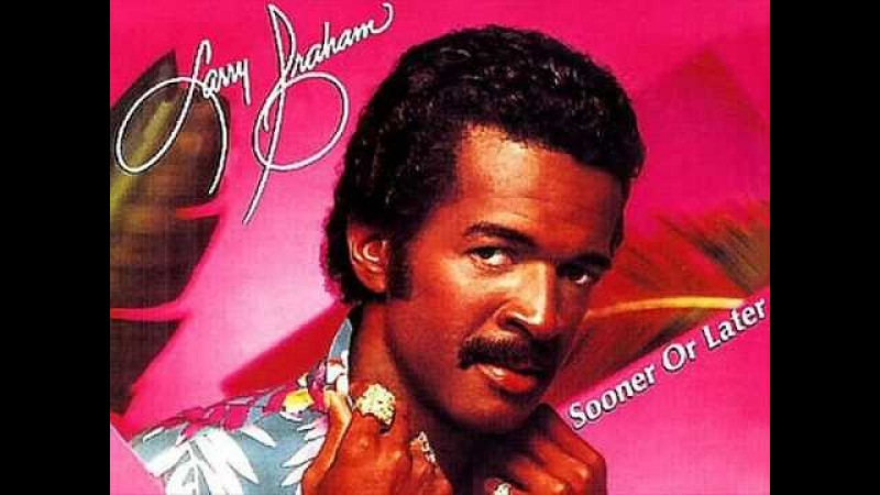 SOONER OR LATER - Larry Graham