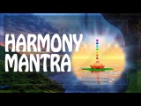 Awake &amp Restore your Inner Energy with Harmony Mantra