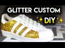 How To: Double Sparkle Non Shedding Glitter Shoes | Adidas Superstar Custom Tutorial