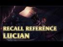 Lucian's Recall - Gun Kata Stance - League of Legends (LoL)