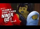 Ninja Go! - LEGO NINJAGO - Season 8 Teaser