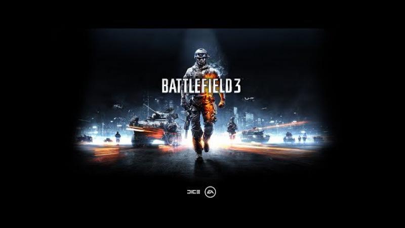 Прохождение _ Battlefield 3 _ Часть 5 ( Братья по оружию )