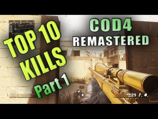 Call of Duty 4 Remastered Top 10 Kills Quick Scope Sniper COD4 Modern Warfare Best Of MWR part1