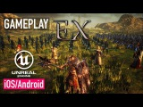 Project EX - iOS  Android - FIRST GAMEPLAY TRAILER (Unreal Engine 4)