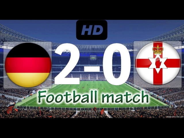 Germany 2-0 Northern Ireland | Highlights All Goals | World Cup 2018 | 11/10/16
