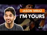 I'm Yours - Jason Mraz (aula de viol