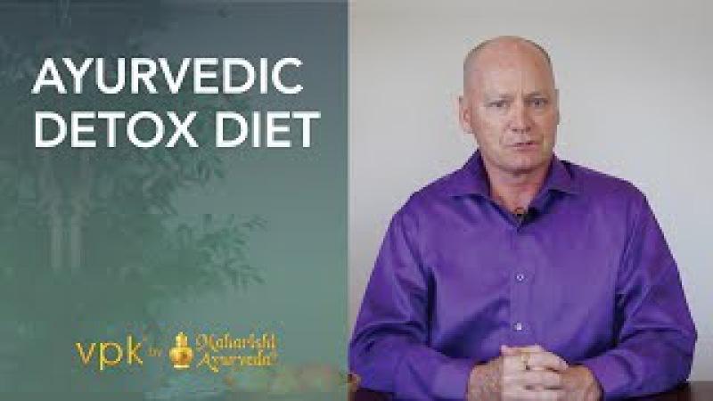 Ayurvedic Detox Diet featuring Dr. Mark Toomey -- vpk by Maharishi Ayurveda