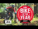 BIKE OF THE YEAR 2017 MBR