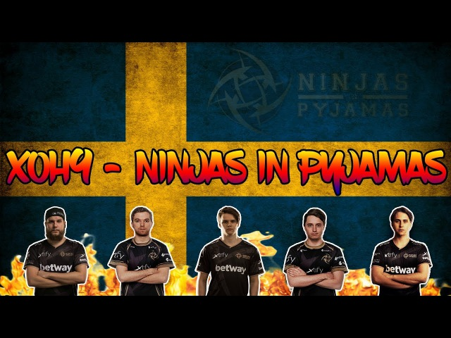 Xoh9 - Ninjas in Pyjamas