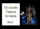 Diablo 3 шипованый крестоносец в сете Шипы Призывателя 2 6 1