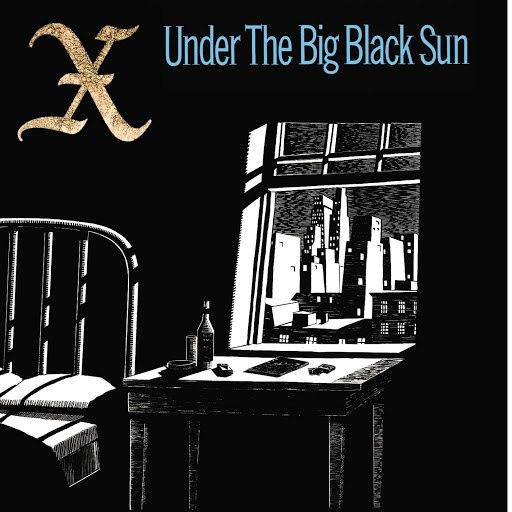 X альбом Under The Big Black Sun
