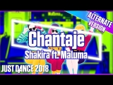 Just Dance 2018 | Chantaje - Shakira ft. Maluma | Subway version | Just Dance 2017 [Mod]