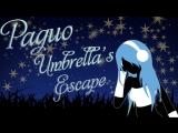 Радио - Umbrellas Escape #62