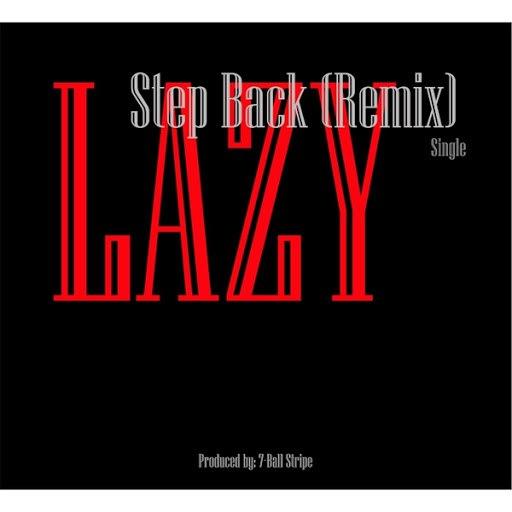 Lazy альбом Step Back (Remix)