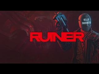 Gamanoid играет в Ruiner - спасаем будущее!
