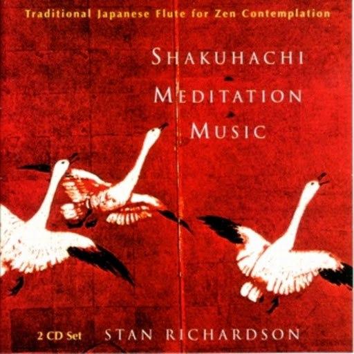 Stan Richardson альбом Shakuhachi Meditation Music