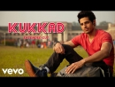 Kukkad - Student of the Year - Sidharth Malhotra - Varun Dhawan