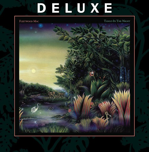 Fleetwood Mac альбом Tango In the Night (Deluxe)