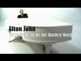 Elton John «Sorry Seems to Be the Hardest Word» (1976)