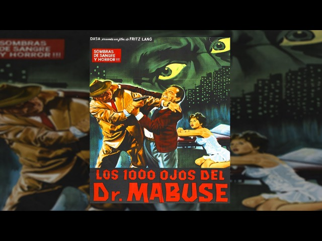 Тысяча глаз доктора Мабузе. Отличный детектив, который смотрится на одном дыхании.