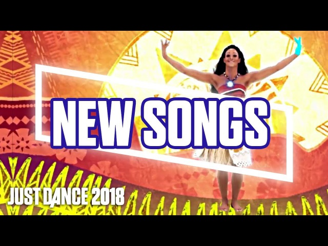 Just Dance 2018: Official Songlist | September songs reveal