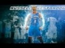 Russell Westbrook Mix Can't Be Touched HD