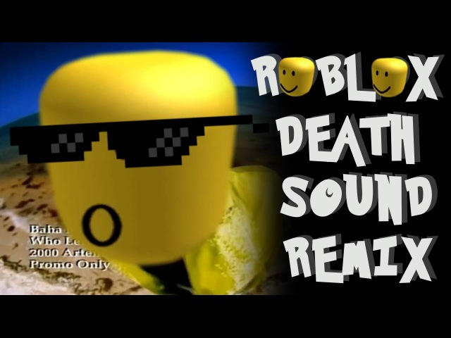 Roblox Death Sound Remix Compilation