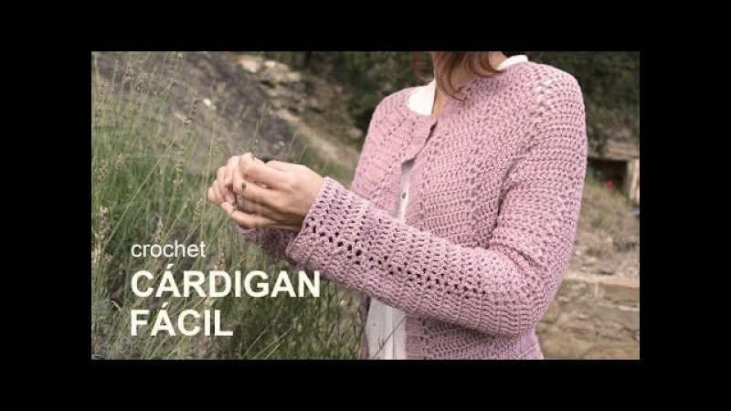 Tutorial Cárdigan Fácil Crochet o Ganchillo en Español
