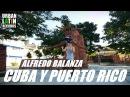 ALFREDO BALANZA CUBA Y PUERTO RICO SALSA 2018 SALSA CUBANA