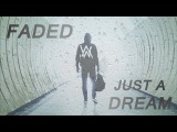 Just A Faded Dream Alan Walker x Nelly JustFluffeh Mashup