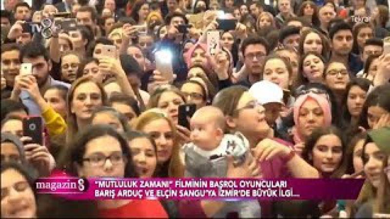 Elçin Sangu ve Barış Arduç'a Büyük İlgi Mutluluk Zamanı İzmir Özel Gösterimi