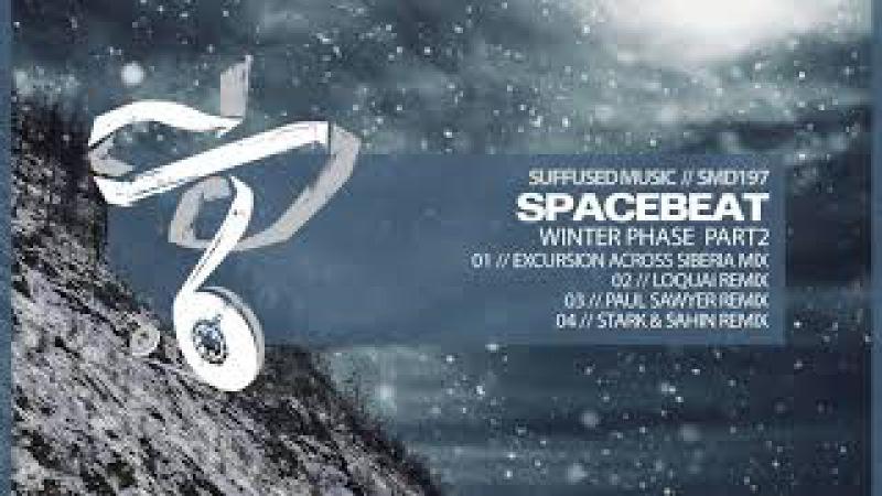 Spacebeat - Winter Phase (Paul Sawyer Remix) [Suffused Music]