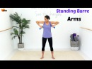 BALLET BARRE WORKOUT Barre Upper Body - Barlates Standing Barre Arms with Linda Wooldridge