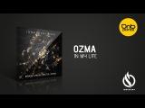 Ozma - In My Life Ignescent Recordings