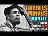 Charles Mingus Quintet - Umbria Jazz Festival 1974