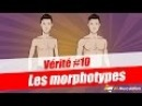 Vérité10 : les morphotypes (ectomorphe, endomorphe, mésomorphe) par Jean de All-musculation