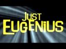 Just Eugenius production