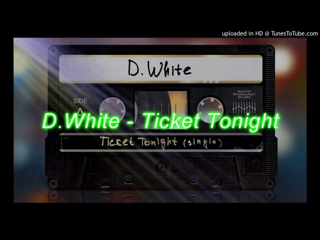 D.White - Ticket Tonight (Extended Version) [Italo Disco 2017]