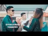 Diyor guruhi - Yoqimtoy