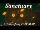 Sanctuary- A Complete Yellowfang PMV MAP