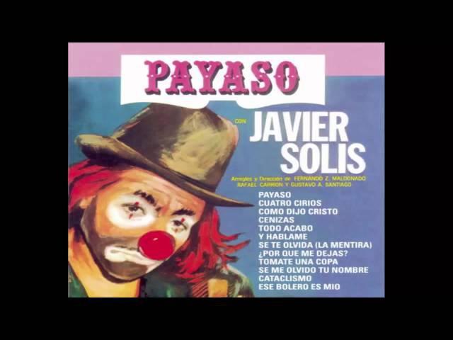 Javier Solis-Payaso (Como Dijo Cristo)