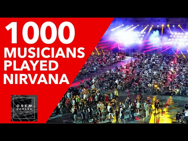 1000 Musicians Played Nirvana Smells Like Teen Spirit