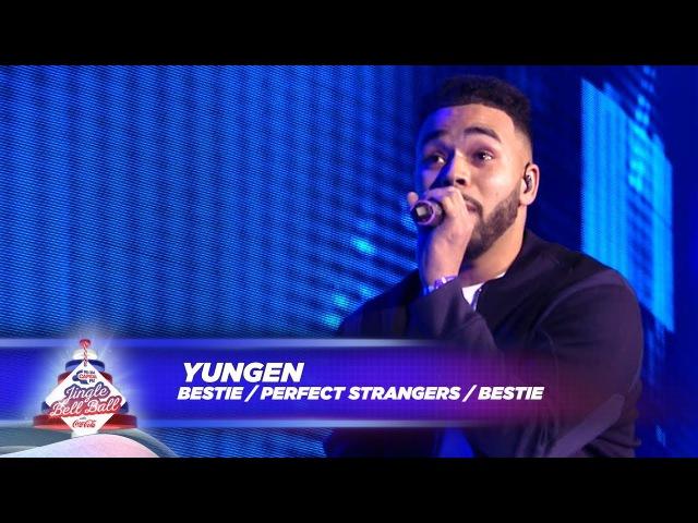 Yungen - 'Bestie - (Live At Capital's Jingle Bell Ball 2017)