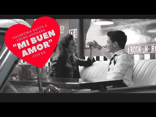 Mi Buen Amor Mon Laferte ft Enrique Bunbury Cover Valentina Batta y Lucho Aguilera