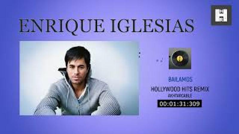 Bailamos (Enrique Iglesias) HHR