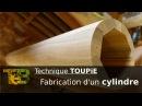 Fabrication d'un gros cylindre en bois - Technique de travail à la toupie sur ma felder KF 700