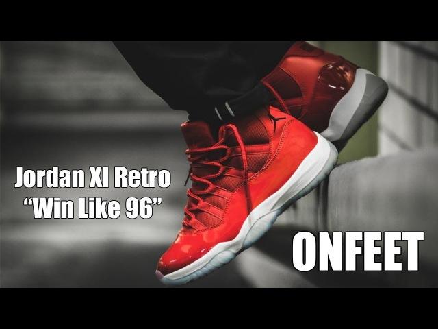 Nike Air Jordan XI 11 Retro Win Like 96 Onfeet Review | sneakers.by
