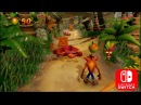 Crash Bandicoot N. Sane Trilogy - Nintendo Switch Gameplay direct Feed HD