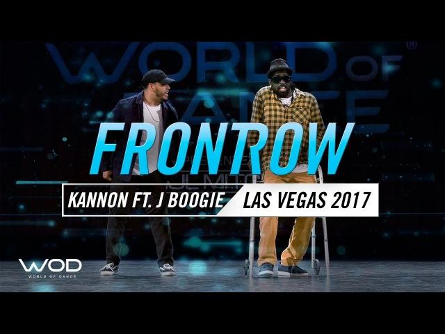 Kannon ft J Boogie | Freestahyl | FrontRow | World of Dance Las Vegas 2017 | WODLV17