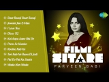 Best of Parveen Babi Jukebox Filmi Sitare Ultimate Hits Collection Superhit Hindi Songs